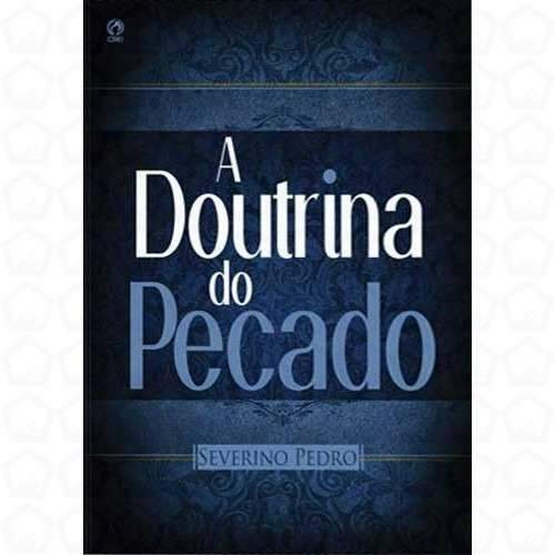 A Doutrina do Pecado - SeverinoPedro
