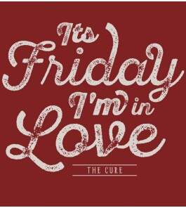 Camiseta The Cure - Its Friday Im In Love - Masculino