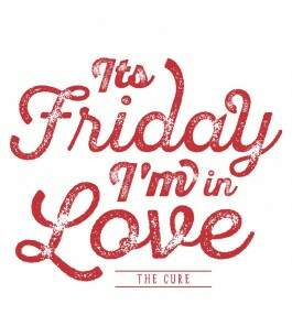 Camiseta The Cure - Its Friday Im In Love - Feminino
