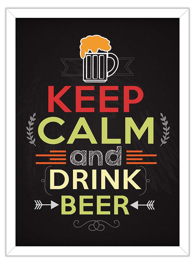 Quadro Decorativo Frases Keep Calm And Drink Beer