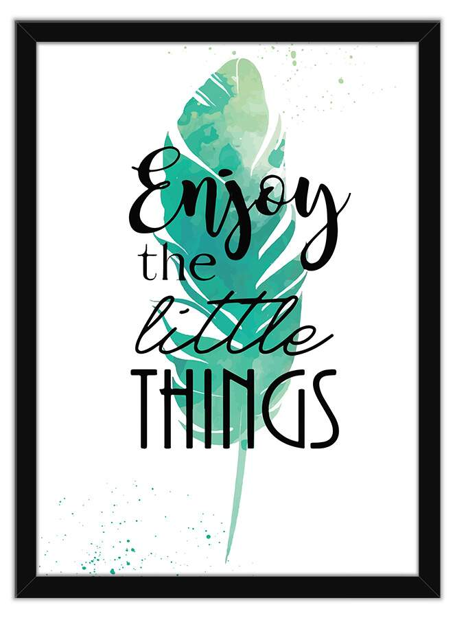 Quadro Decorativo Frases Enjoy The Little Things