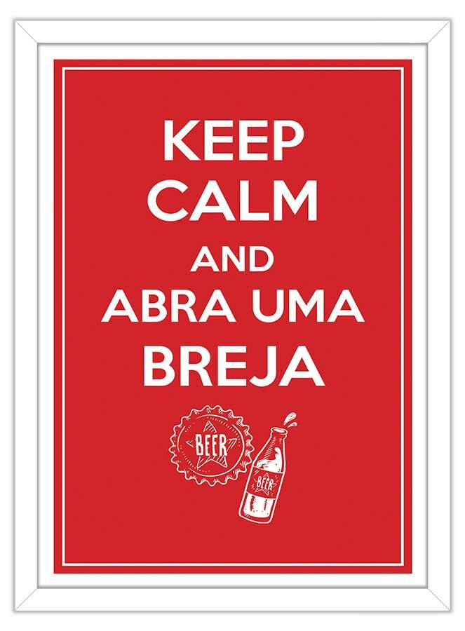 Quadro Decorativo Frases Keep And Calm Abra Uma Breja
