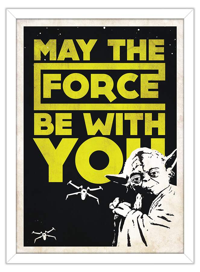 Quadro Decorativo Frases May The Force Be With You