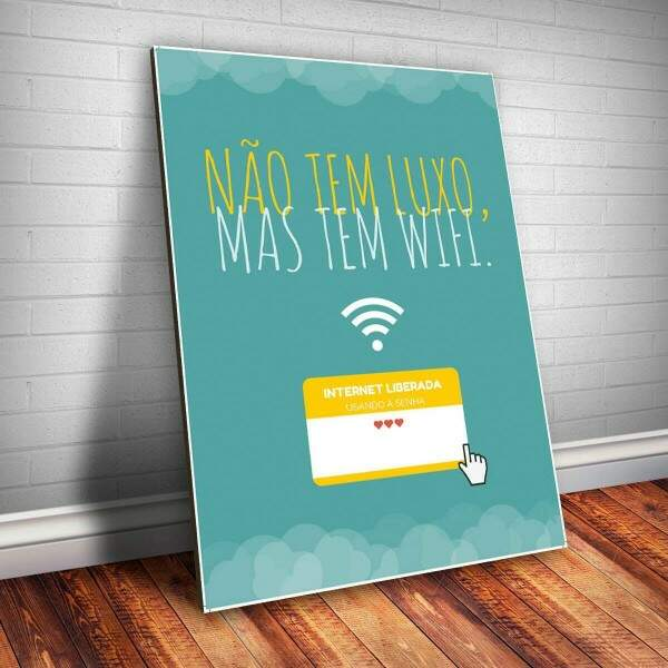 Placa Decorativa Frase Wifi