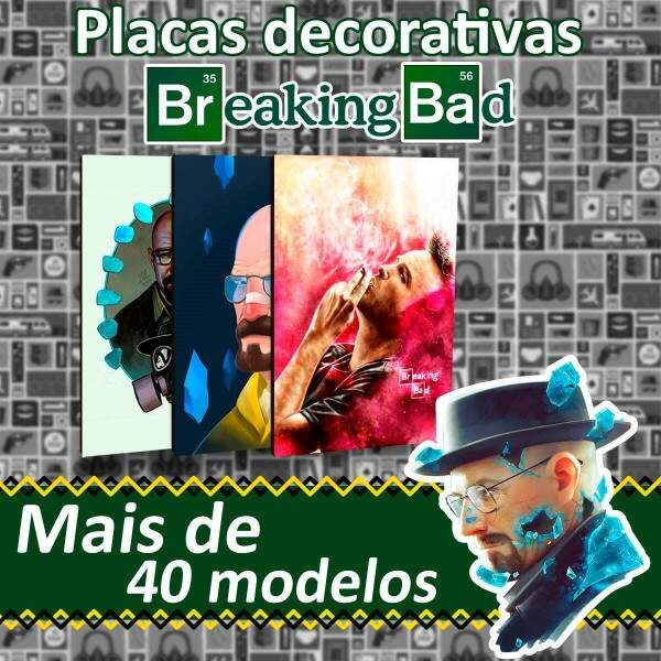 Placas Decorativas Breaking Bad
