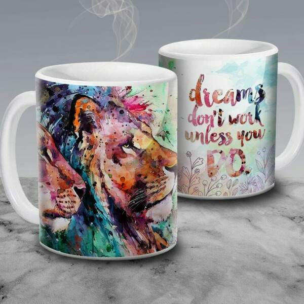 Caneca Dreams Dont Work Unless You Do