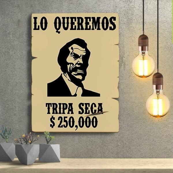 Placas Decorativas Wanted Procurado Tripa Seca