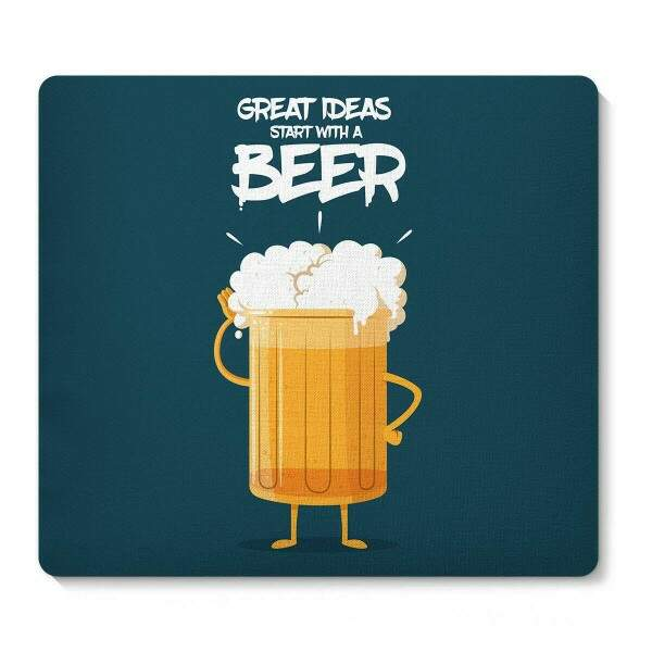 Mouse Pad Great Ideas Start With A Beer